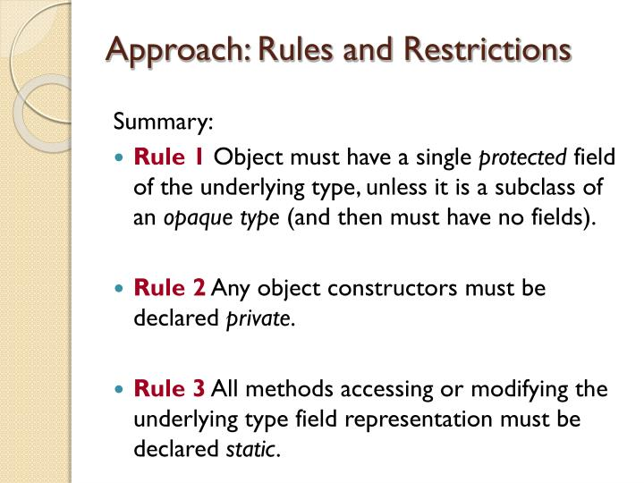 Approach: Rules and Restrictions