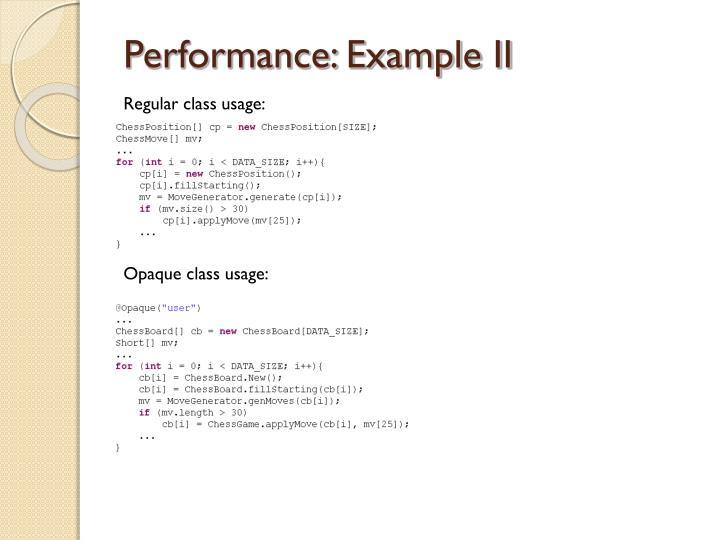 Performance: Example II