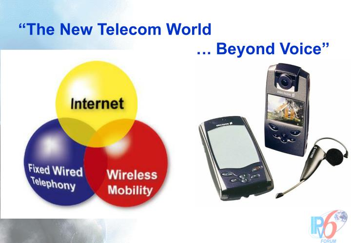 """The New Telecom World"