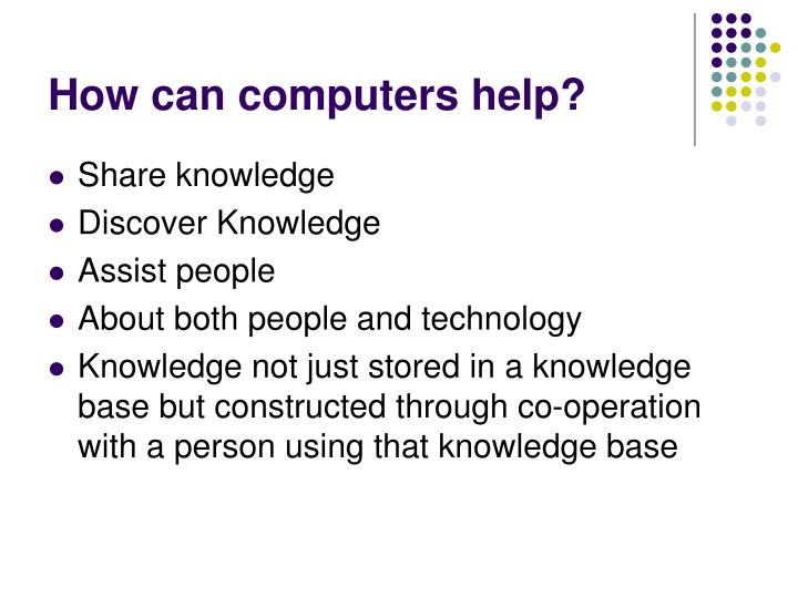 How can computers help?