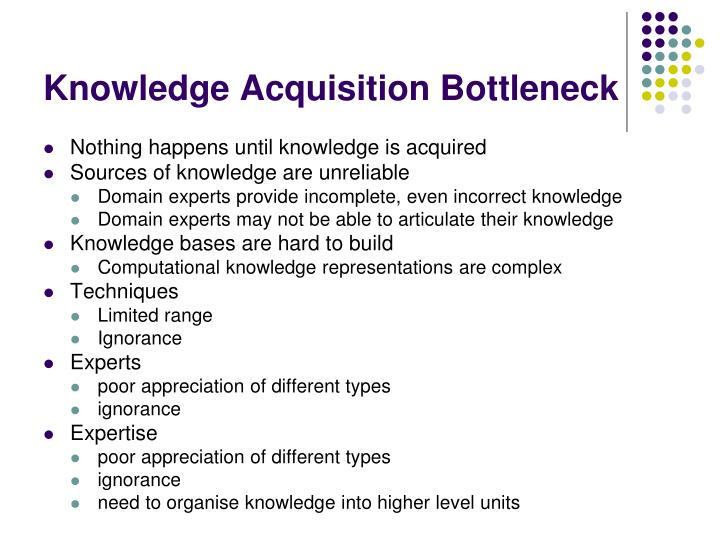 Knowledge Acquisition Bottleneck