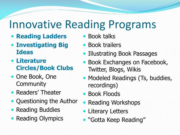 Innovative Reading Programs