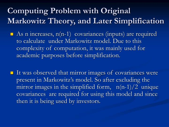 Computing Problem with Original Markowitz Theory, and Later Simplification