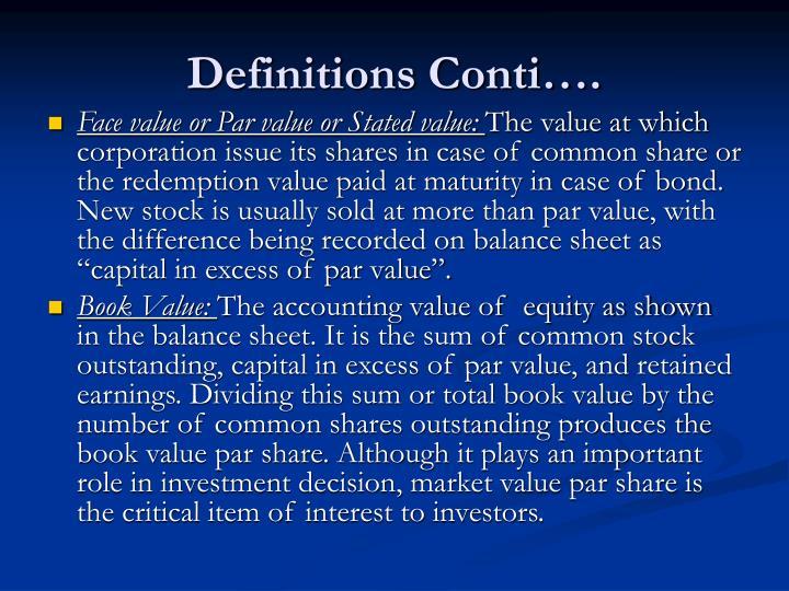 Definitions Conti….