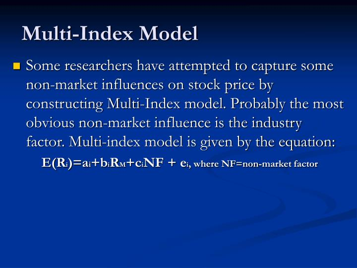 Multi-Index Model