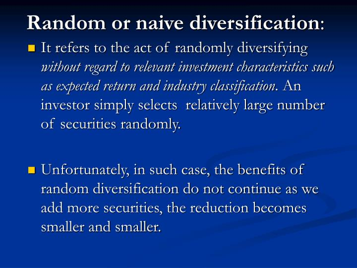 Random or naive diversification