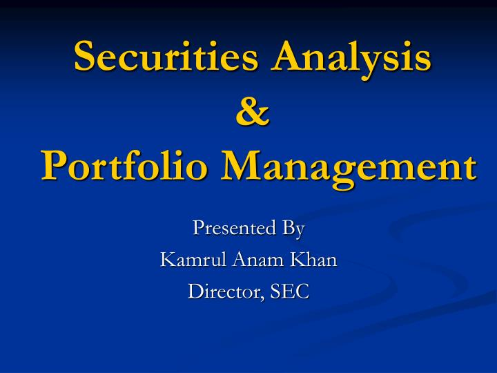 Securities analysis portfolio management