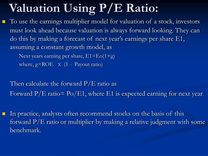 Valuation Using P/E Ratio:
