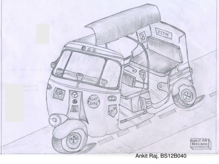 Ankit Raj, BS12B040