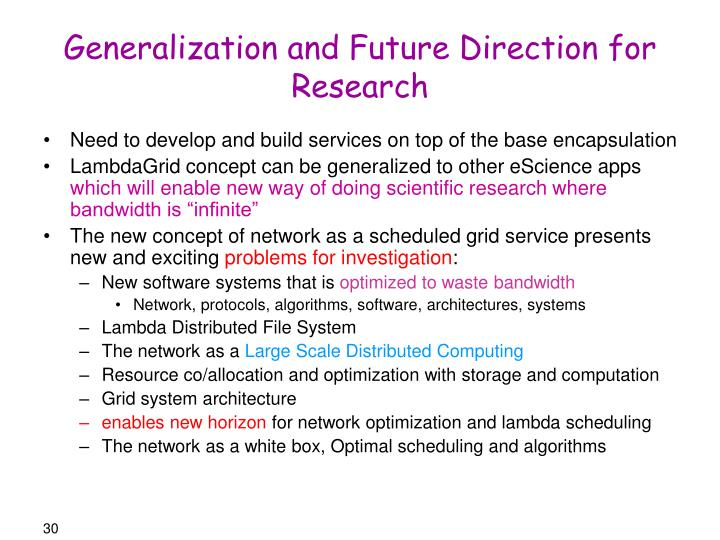 Generalization and Future Direction for Research