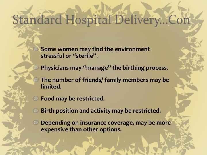 Standard Hospital Delivery…Con