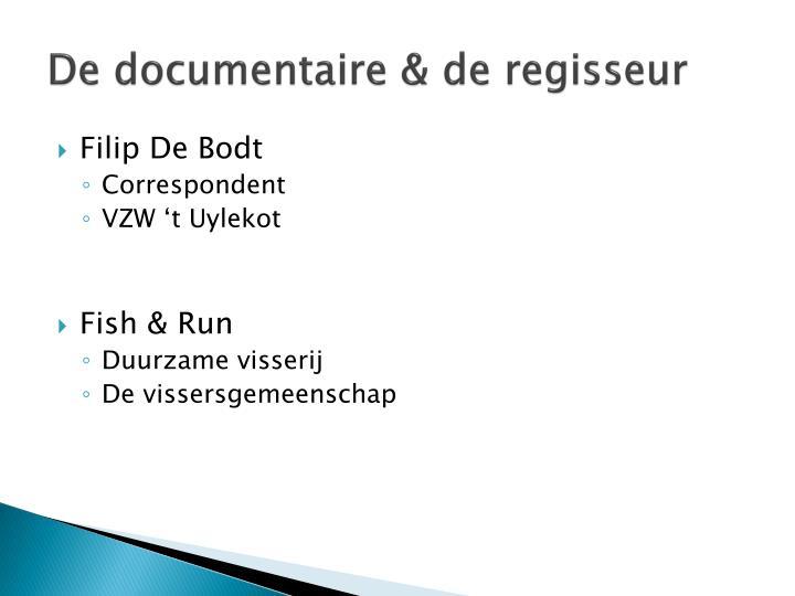 De documentaire & de regisseur