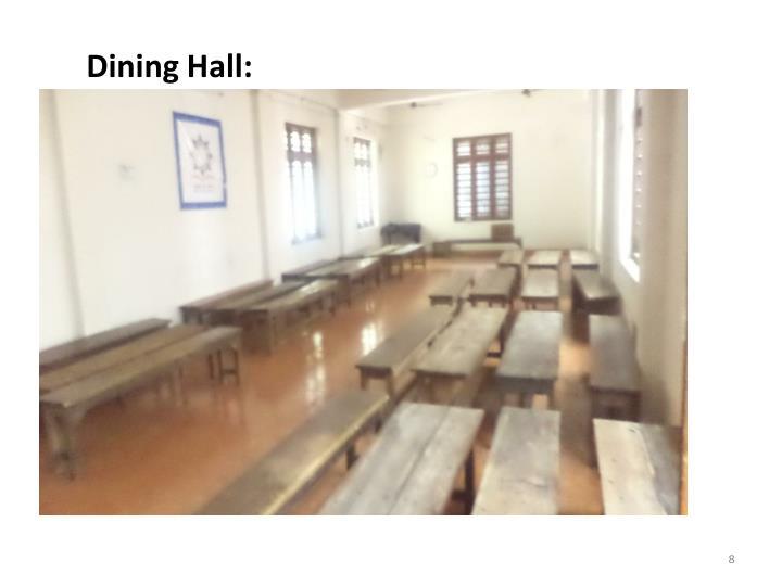 Dining Hall: