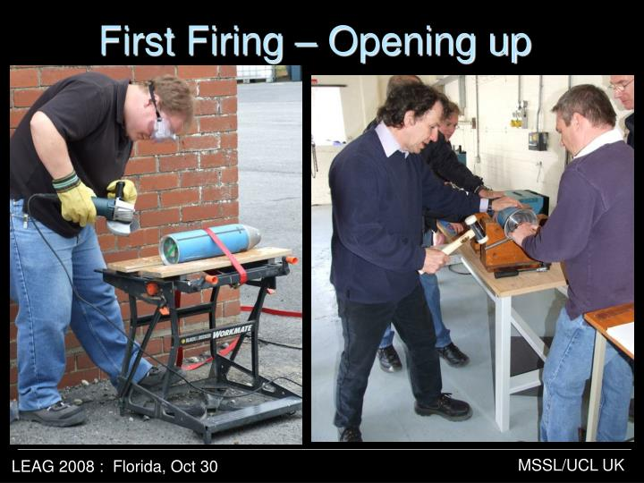 First Firing – Opening up
