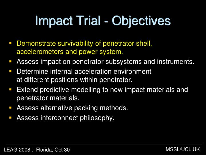 Impact Trial - Objectives