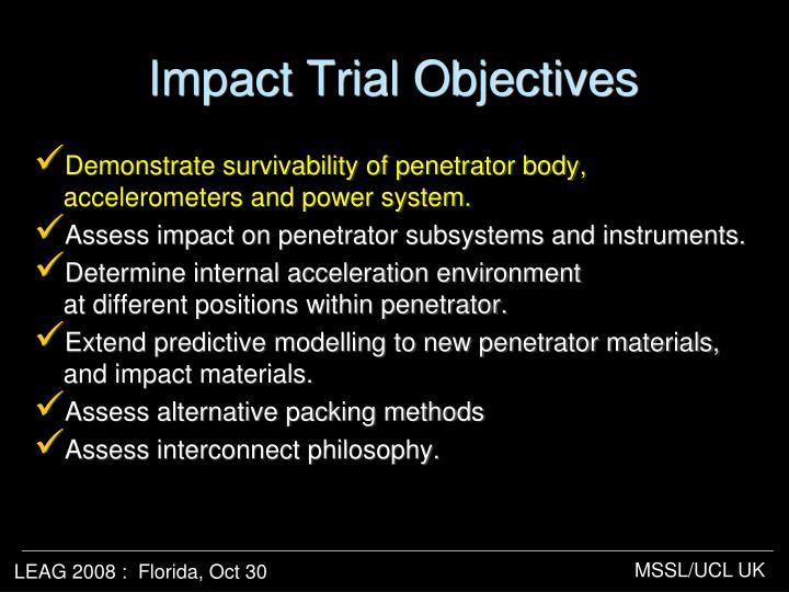 Impact Trial Objectives