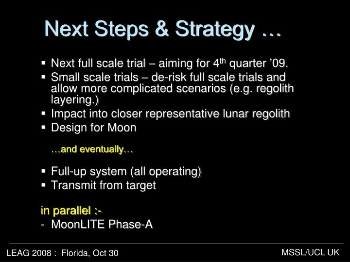 Next Steps & Strategy …