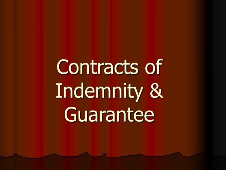 Contract of Indemnity and Guarantee - SlideShare