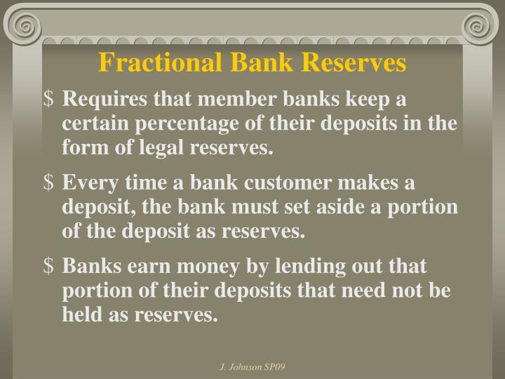 Fractional Bank Reserves