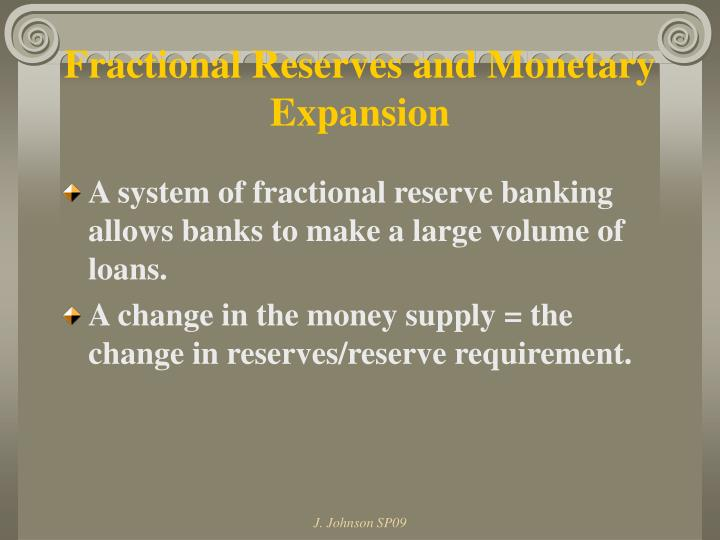 Fractional Reserves and Monetary Expansion