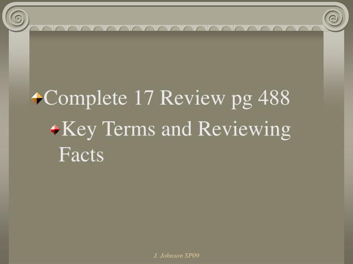 Complete 17 Review pg 488