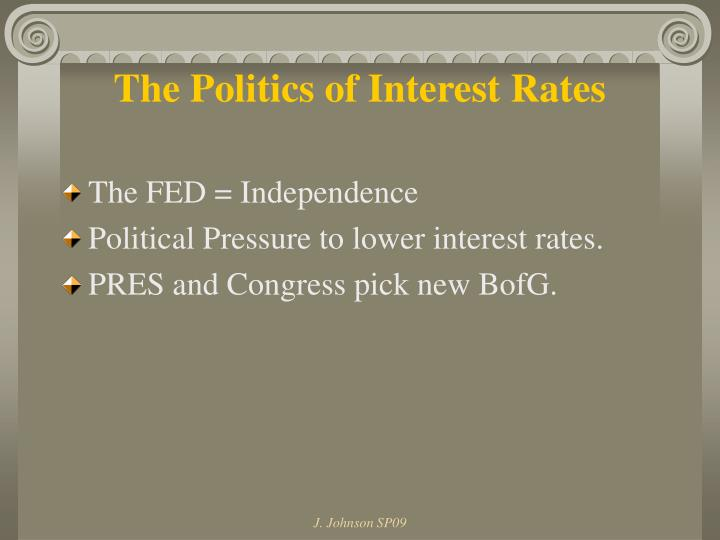 The Politics of Interest Rates