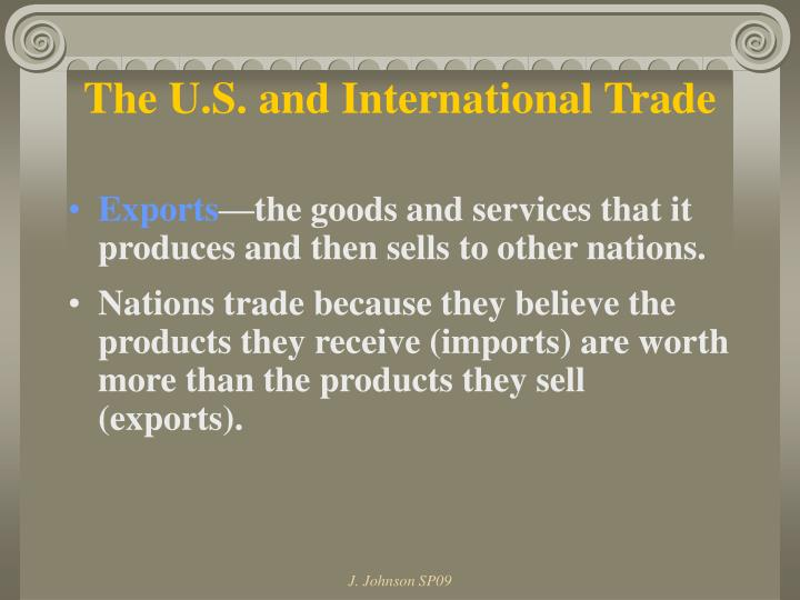 The U.S. and International Trade