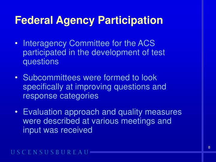 Federal Agency Participation