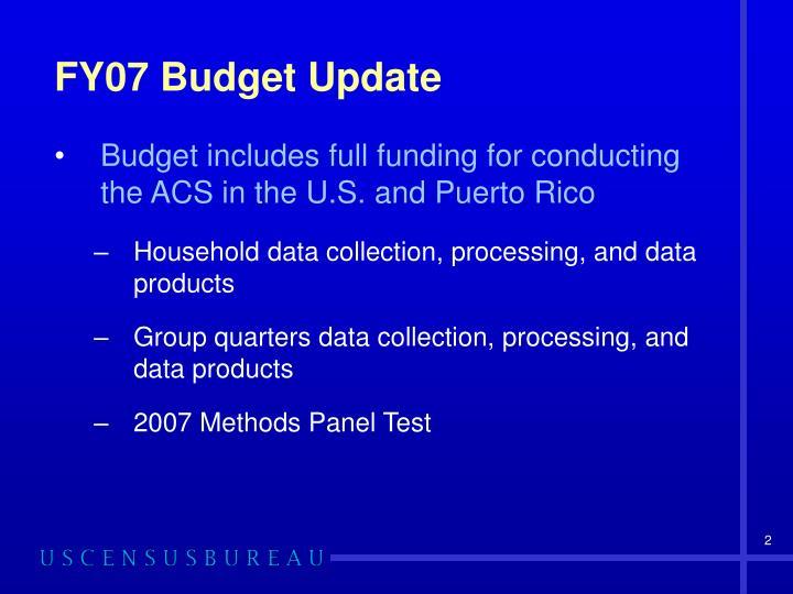 FY07 Budget Update