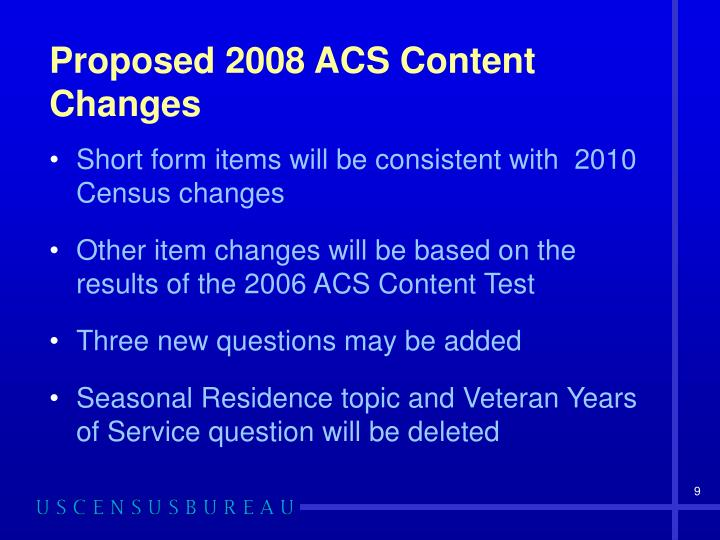 Proposed 2008 ACS Content Changes