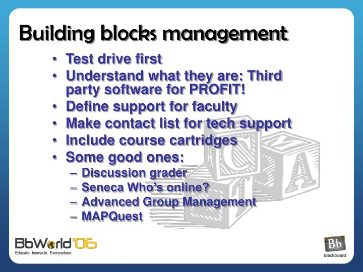 Building blocks management