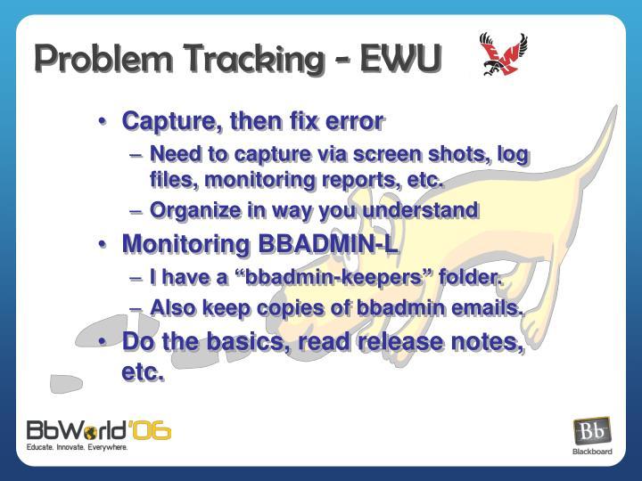 Problem Tracking - EWU