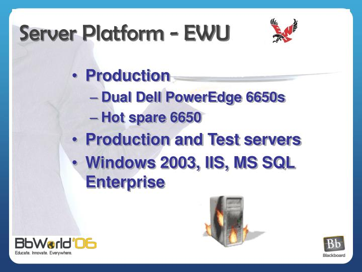 Server Platform - EWU