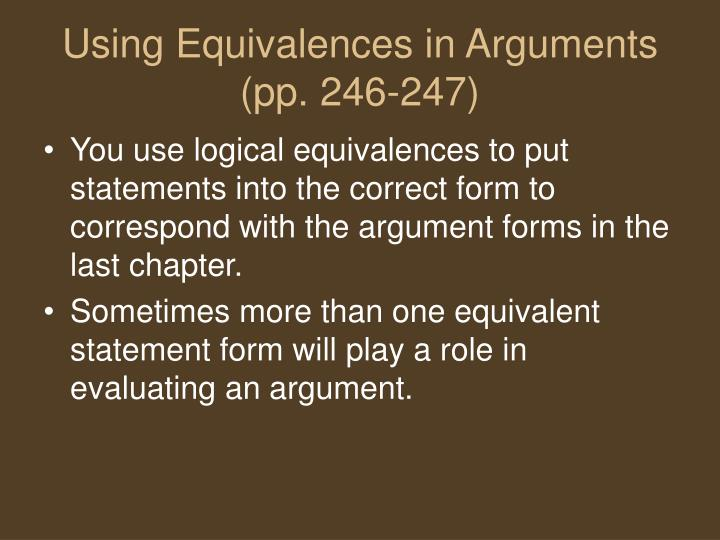 Using Equivalences in Arguments  (pp. 246-247)