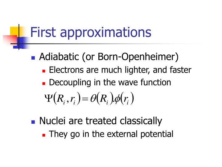 First approximations