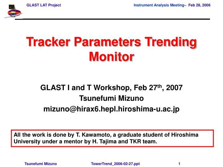 Tracker parameters trending monitor