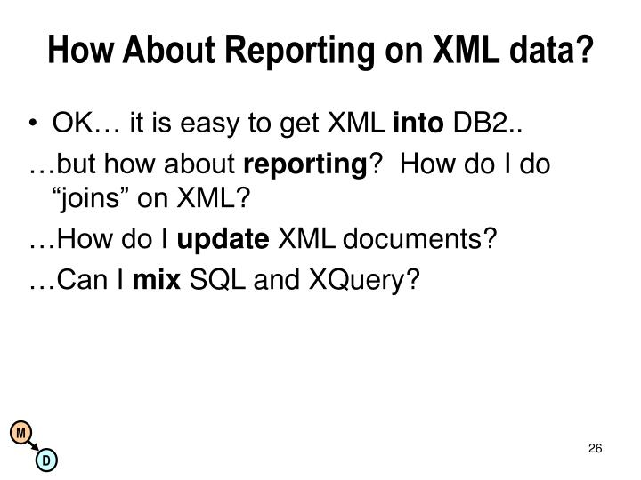 How About Reporting on XML data?