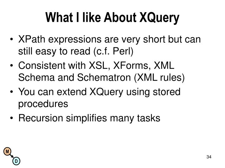What I like About XQuery
