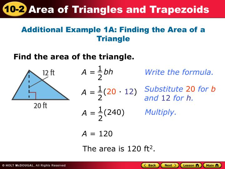 Additional Example 1A: Finding the Area of a Triangle