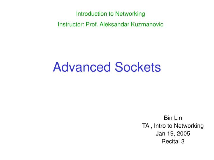 Advanced sockets