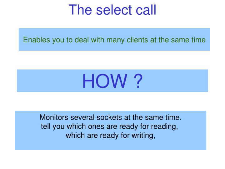 The select call