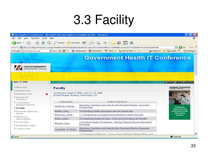 3.3 Facility