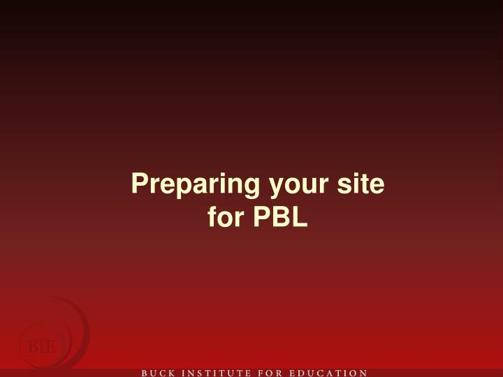 Preparing your site for PBL