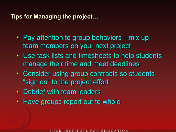 Tips for Managing the project…