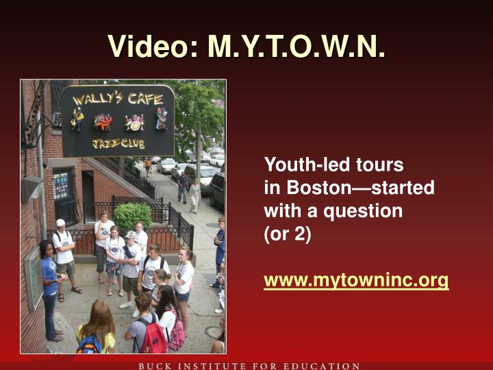 Video: M.Y.T.O.W.N.