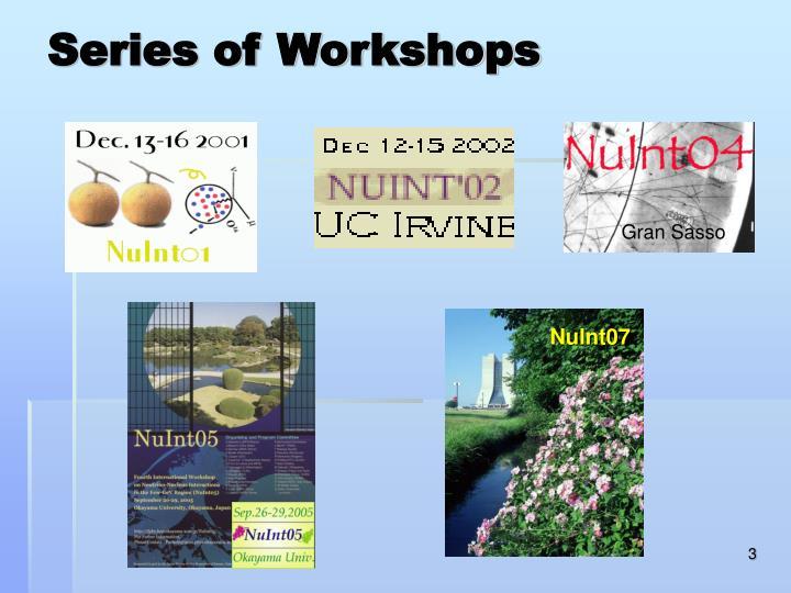 Series of Workshops