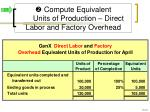 compute equivalent units of production direct labor and factory overhead