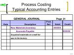 process costing typical accounting entries