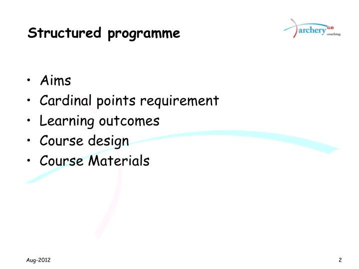 Structured programme