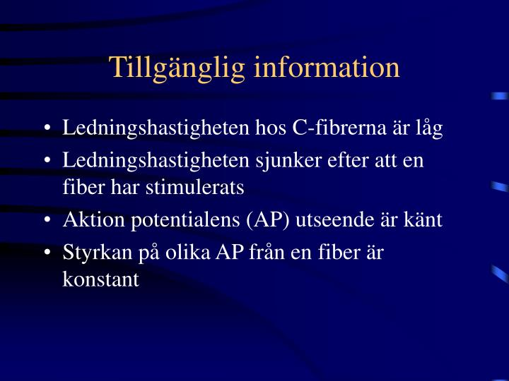 Tillgänglig information